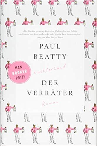 Paul Beatty, Der Verräter