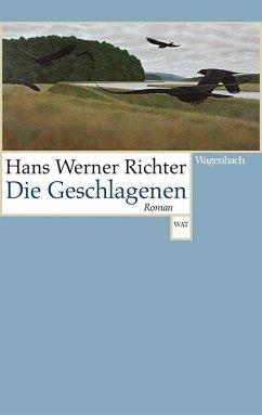 Hans Werner Richter, Die Geschlagenen