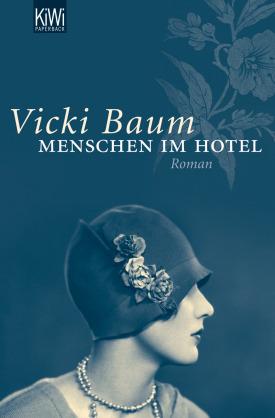 Vicki Baum, Menschen im Hotel