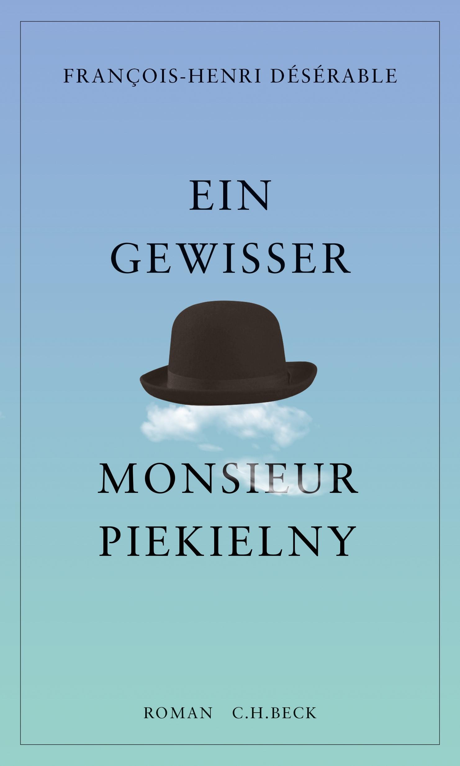 Francois-Henri Désérable, Ein gewisser Monsieur Piekielny