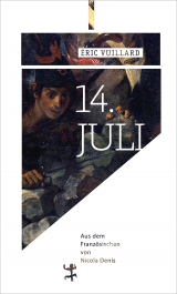 Eric Vuillard, 14. Juli