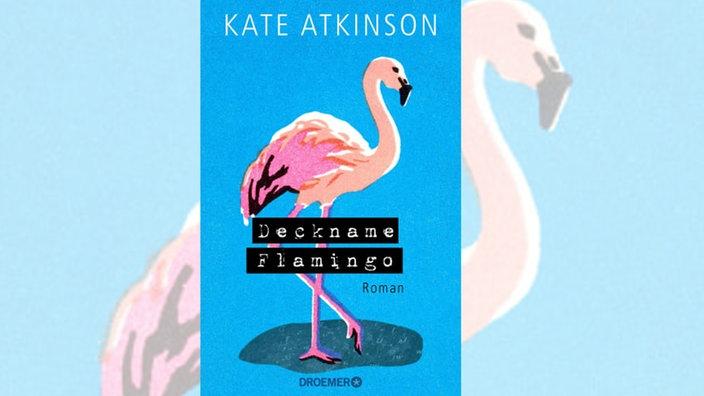Kate Atkinson, Deckname Flamingo. Roman
