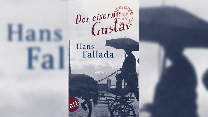 Hans Fallada, Der eiserne Gustav