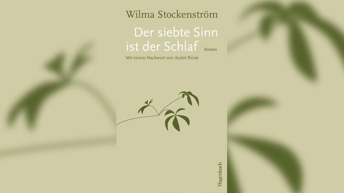 Wilma Stockenström, Der siebte Sinn ist der Schlaf