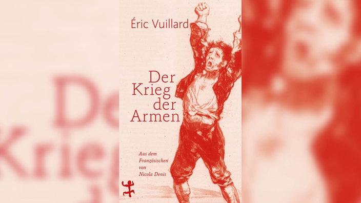 Éric Vuillard, Der Krieg der Armen