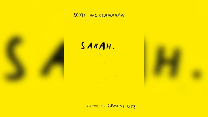 Scott McClanahan: Sarah. Roman