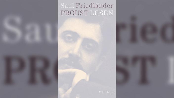 Saul Friedländer, Proust lesen