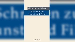 Günther Anders, Schriften zu Kunst und Film