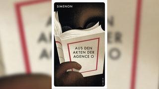 Georges Simenon, Aus den Akten der Agence O