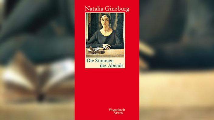 Natalia Ginzburg, Die Stimmen des Abends